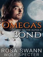 Omega's Bond