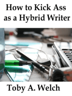 How to Kick Ass as a Hybrid Writer