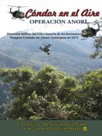 Cóndor el Aire-Operación Anorí