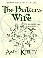 The Baker's Wife (part two)