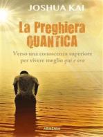 La preghiera quantica