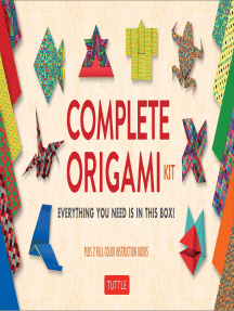 Complete Origami Kit Ebook: Kit with 2 Origami How-to Books, 98 Papers, 30 Projects: This Easy Origami for Beginners Kit is Great for Both Kids and Adults
