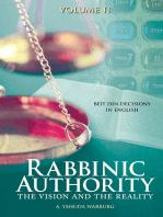Rabbinic Authority, Volume 2