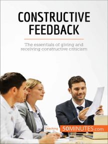 Constructive Feedback: The essentials of giving and receiving constructive criticism