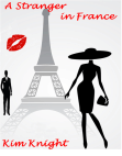A Stranger in France: Romantic Suspense Free download PDF and Read online