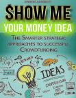 Show Me Your Money Idea