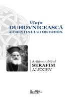 Viata duhovniceasca a crestinului ortodox