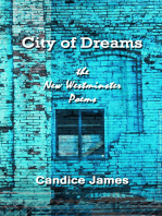 City of Dreams -the New Westminster Poems