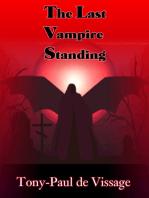 The Last Vampire Standing