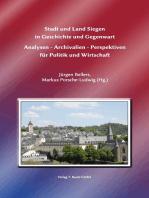 Stadt und Land Siegen in Geschichte und Gegenwart