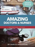 Amazing Doctors and Nurses