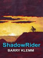 Shadow Rider