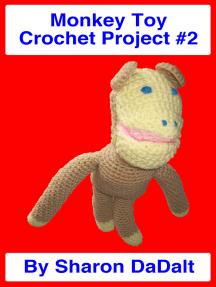 Monkey Toy Crochet Project #2