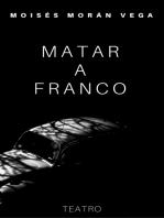 Matar a Franco