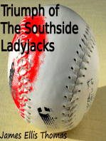 Triumph of The Southside Ladyjacks