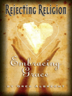 Rejecting Religion Embracing Grace