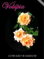 Volúpia - O beijo na boca, A mordida no lábio, A língua penetrante, O desejo ardente. (Portuguese)