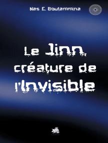 Le Jinn, créature de l'invisible