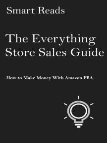 The Everything Store Sales Guide: How To Make Money with Amazon FBA