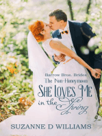 She Loves Me In The Spring (The Non-Honeymoon)