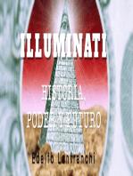 Illuminati (Historia, Poder y Futuro)