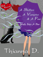 A Shifter, A Vampire, And A Fae Walk Into A Bar