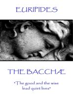 The Bacchæ