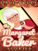 The Margaret Baker Stories
