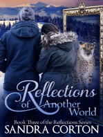 Reflections Of Another World (Reflections Series Book 3)
