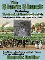 The Slave Shack