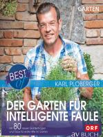 Best of der Garten für intelligente Faule