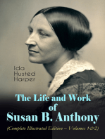 The Life and Work of Susan B. Anthony (Complete Illustrated Edition – Volumes 1&2)