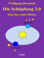 Die Schöpfung 2.0