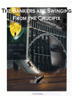 The Bankers Are Swinging From The Crucifix