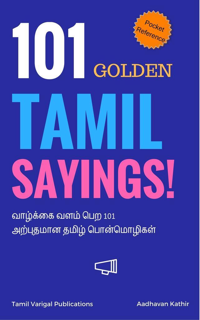 101 Golden Tamil Sayings by Aadhavan Kathir - Read Online