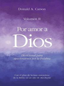 Por amor a Dios II: Devocional para apasionarnos por la palabra de Dios