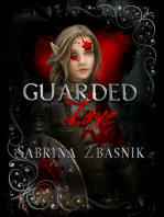 Guarded Love