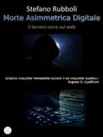 Morte Asimmetrica Digitale