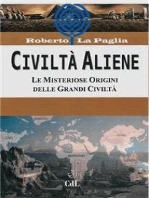 Civiltà Aliene: Le Misteriose Origini delle Grandi Civiltà