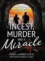 Incest, Murder and a Miracle
