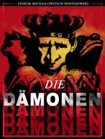 Die Dämonen: Psychothriller - Klassiker der russischen Literatur