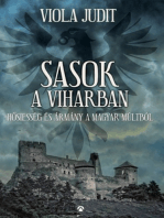 Sasok a viharban - Hősiesség és ármány a magyar múltból