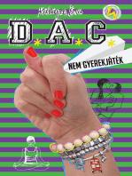 DAC - Nem gyerekjáték