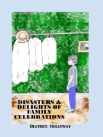 Disasters and Delights of Family Celebrations