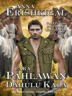 Para Pahlawan Dahulu Kala (Indonesian Edition - Bahasa Indonesia)
