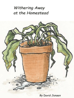 Withering Away at the Homestead