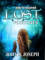 How To Recover Lost Fortunes