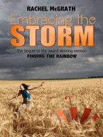 Embracing the Storm