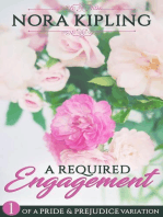 A Required Engagement Part One - A Pride and Prejudice Variation
