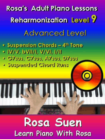 Rosa's Adult Piano Lessons - Reharmonization Level 9 Advanced Level - Suspension Chords 4th tone -IV/V bVII/I V/VI I/II: Learn Piano With Rosa
